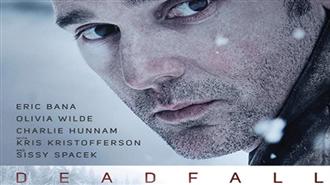 Deadfall Fragman