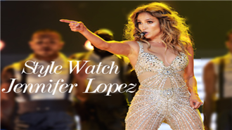 Style Watch: Jennifer Lopez